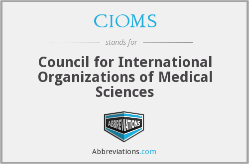 What does CIOMS stand for?