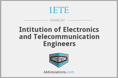 IETE - Intitution of Electronics and Telecommunication Engineers