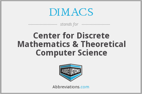 DIMACS - Center for Discrete Mathematics & Theoretical Computer Science