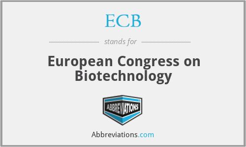 ECB - European Congress on Biotechnology