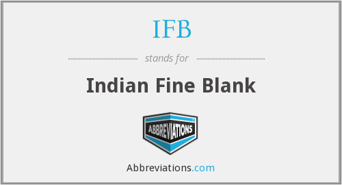 IFB - Indian Fine Blank