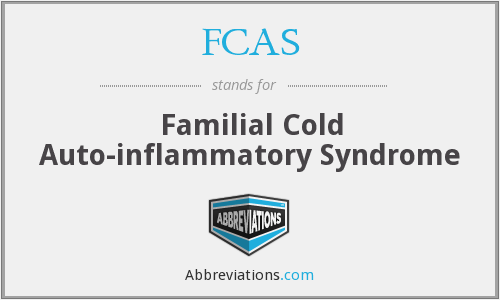 FCAS - Familial Cold Auto-inflammatory Syndrome