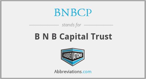 BNBCP - B N B Capital Trust