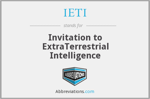 IETI - Invitation to ExtraTerrestrial Intelligence
