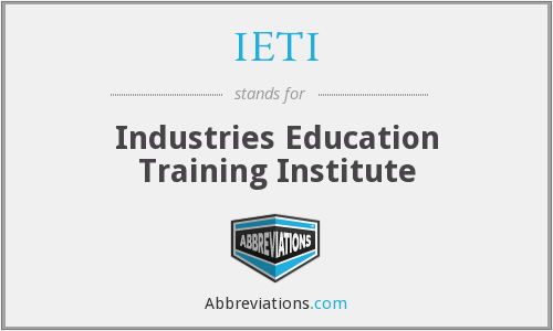 IETI - Industries Education Training Institute