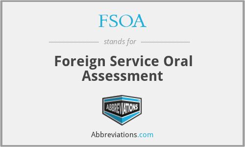 FSOA - Foreign Service Oral Assessment