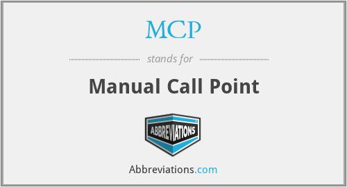 MCP - Manual Call Point