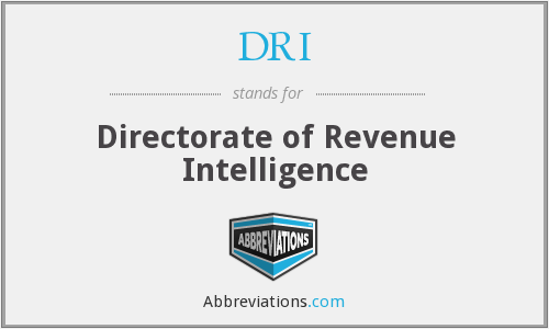 DRI - Directorate of Revenue Intelligence