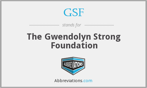 GSF - The Gwendolyn Strong Foundation