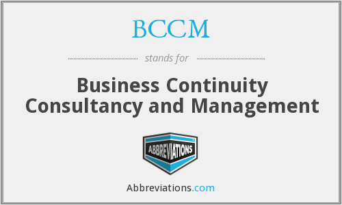 BCCM - Business Continuity Consultancy and Management