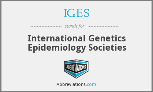 IGES - International Genetics Epidemiology Societies