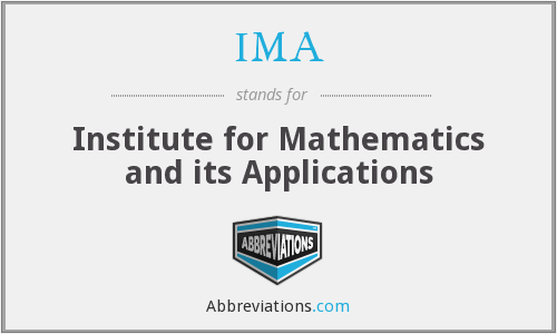 IMA - Institute for Mathematics and its Applications