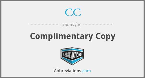 CC - Complimentary Copy