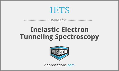 IETS - Inelastic Electron Tunneling Spectroscopy