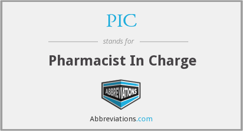 PIC - Pharmacist In Charge