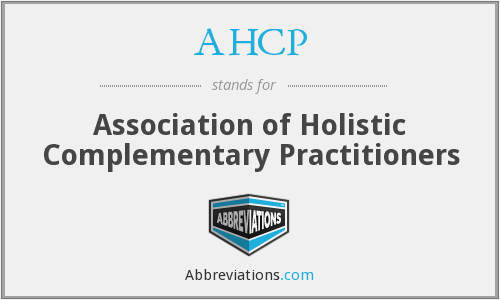 AHCP - Association of Holistic Complementary Practitioners
