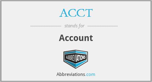 ACCT - Account