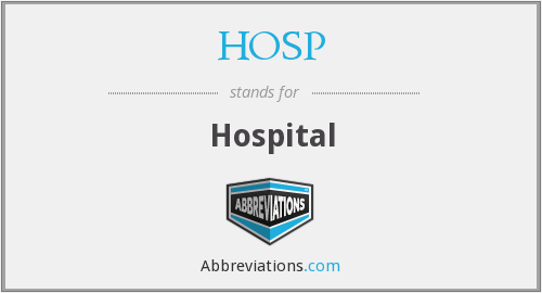 What does HOSP stand for?