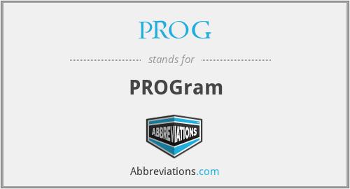 PROG - PROGram