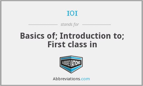 101 - Basics of; Introduction to; First class in
