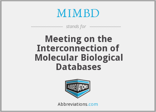 MIMBD - Meeting on the Interconnection of Molecular Biological Databases