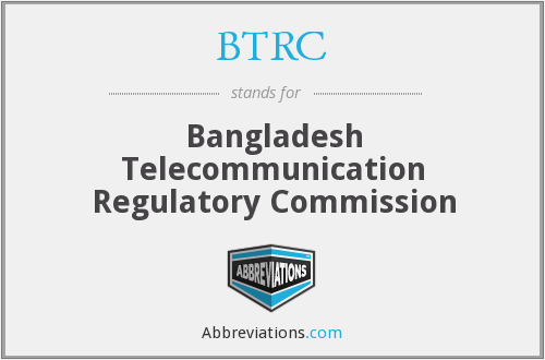 BTRC - Bangladesh Telecommunication Regulatory Commission
