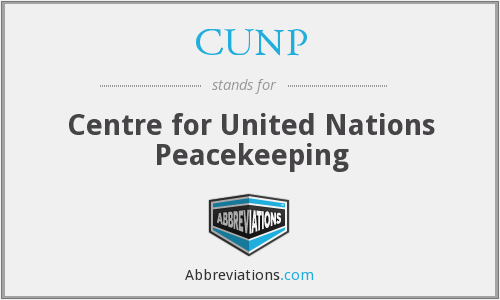 CUNP - Centre for United Nations Peacekeeping
