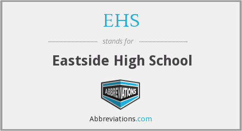 EHS - Eastside High School