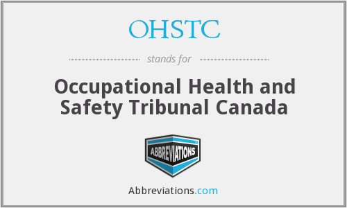 OHSTC - Occupational Health and Safety Tribunal Canada