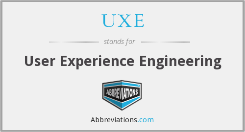 UXE - User Experience Engineering