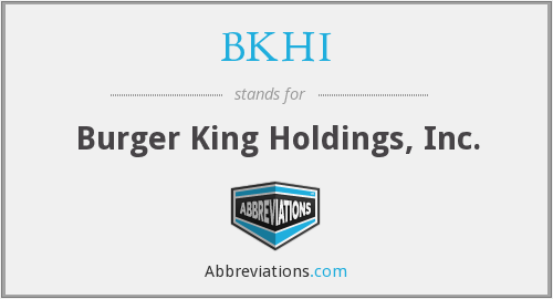 BKHI - Burger King Holdings, Inc.