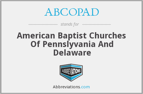 ABCOPAD - American Baptist Churches Of Pennslyvania And Delaware