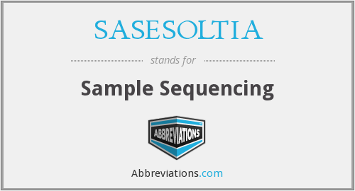 SASESOLTIA - Sample Sequencing