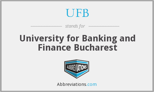 UFB - University for Banking and Finance Bucharest