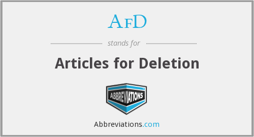 AfD - Articles for Deletion