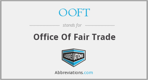 OOFT - Office Of Fair Trade