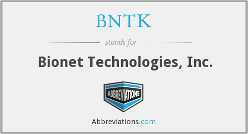 What does BNTK stand for?