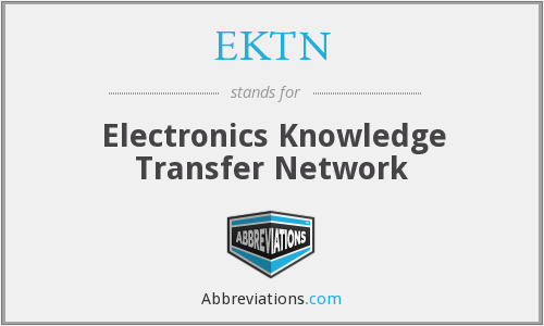 EKTN - Electronics Knowledge Transfer Network
