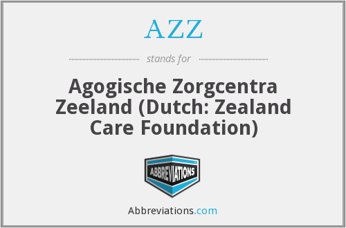 AZZ - Agogische Zorgcentra Zeeland (Dutch: Zealand Care Foundation)
