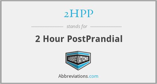 2HPP - 2 Hour PostPrandial