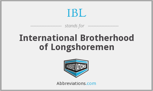 IBL - International Brotherhood of Longshoremen