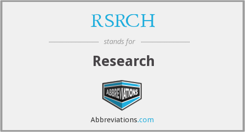 What is the abbreviation for research?