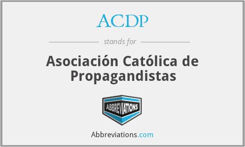 ACDP - Asociación Católica de Propagandistas