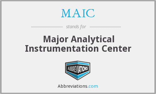 MAIC - Major Analytical Instrumentation Center