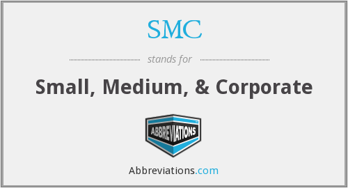 SMC - Small, Medium, & Corporate