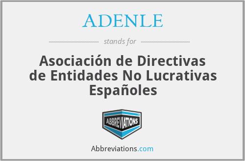 ADENLE - Asociación de Directivas de Entidades No Lucrativas Españoles