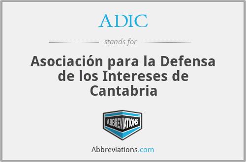 ADIC - Asociación para la Defensa de los Intereses de Cantabria