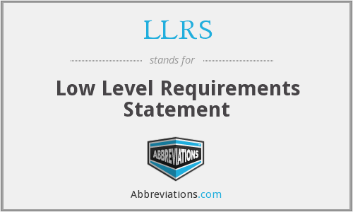 LLRS - Low Level Requirements Statement