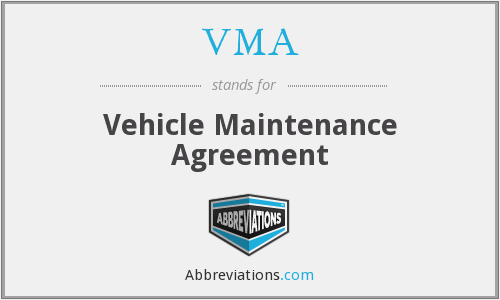VMA - Vehicle Maintenance Agreement