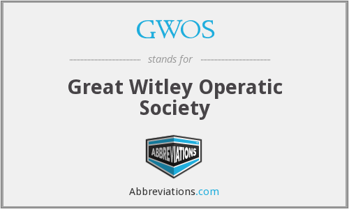 GWOS - Great Witley Operatic Society